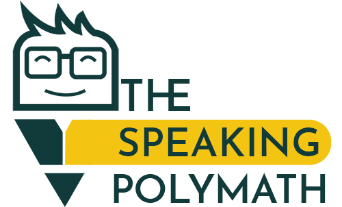 The Speaking Polymath