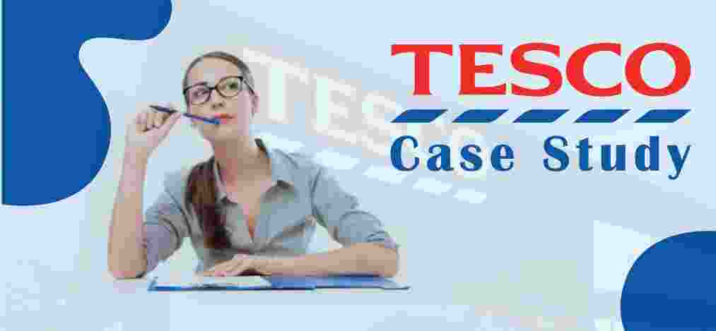 Case Study Tesco Example