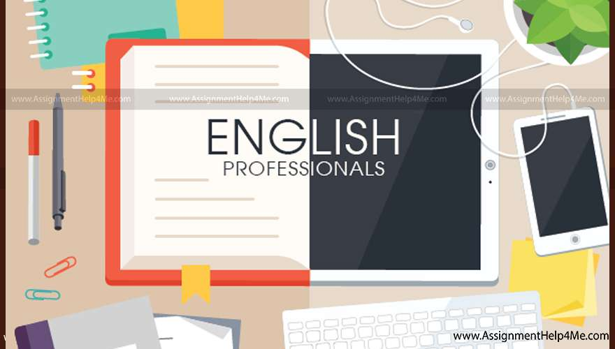 Hire Professionals for Your English Assignment
