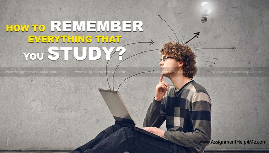 How to Remember Everything That You Study?