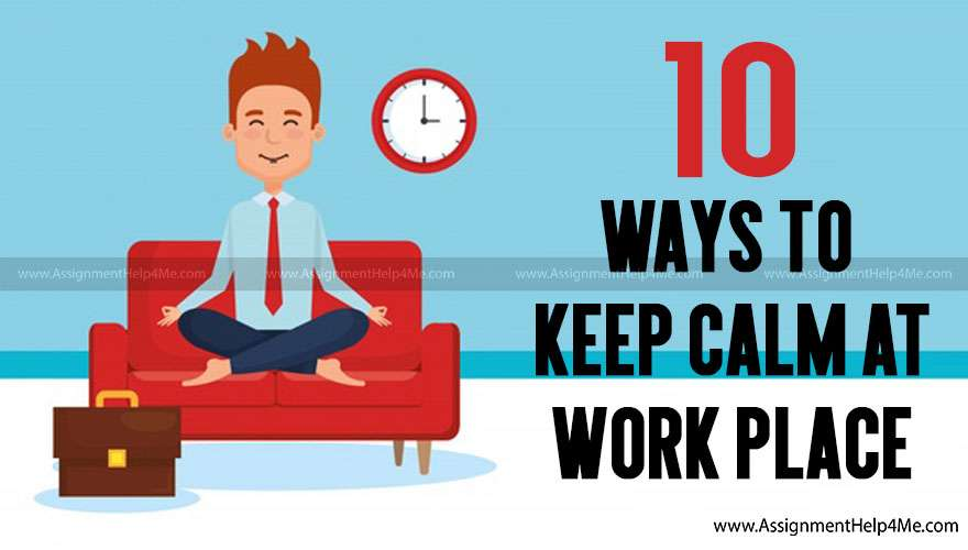 10 Ways to Keep Calm and Change Your Attitude for the Better