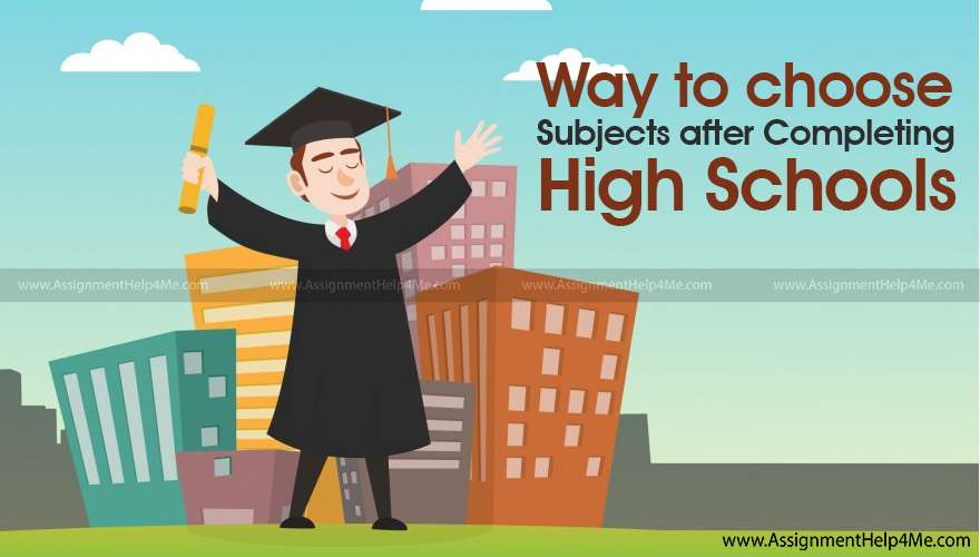Ways to Choose Subjects after Completing High School