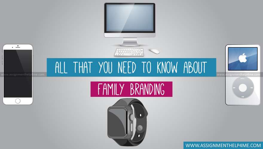 All that you need to know about Family Branding