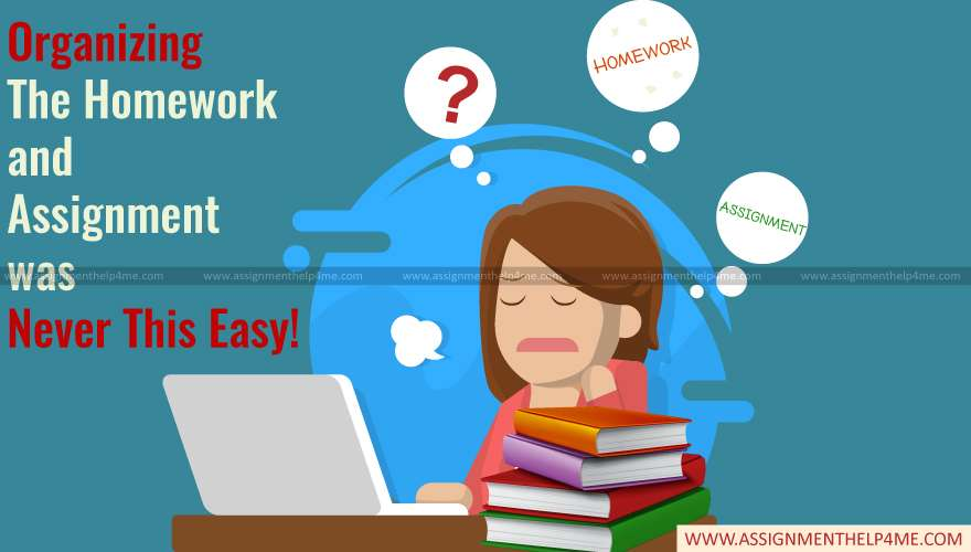 Organizing the Homework and Assignment Was Never This Easy!