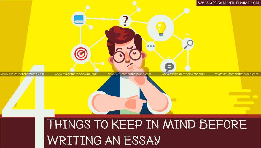 4 Things to Keep in Mind Before Writing an Essay