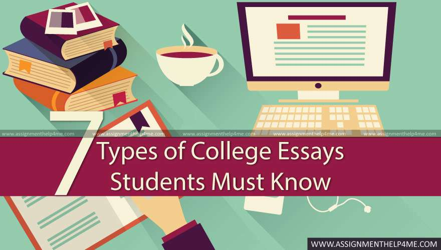 7 Types of College Essays Students Must Know