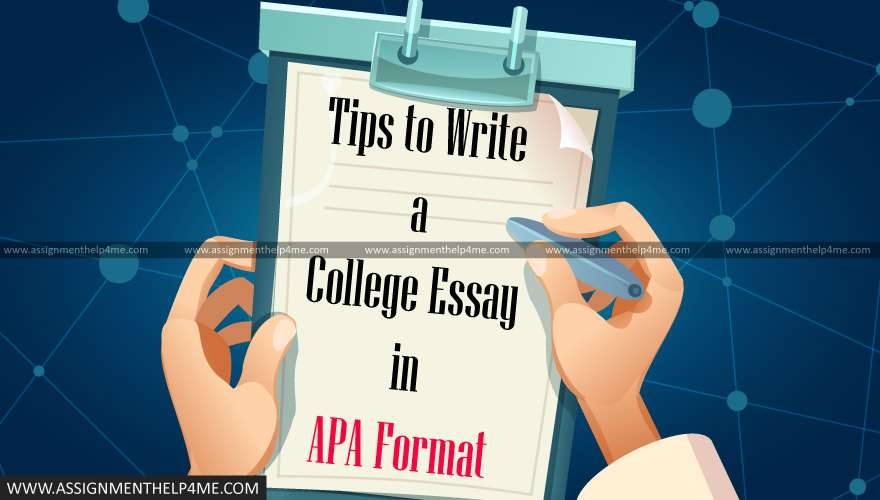 Tips to Write a College Essay in APA Format