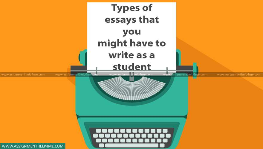 Various Types of Essays that a Student Have to Write