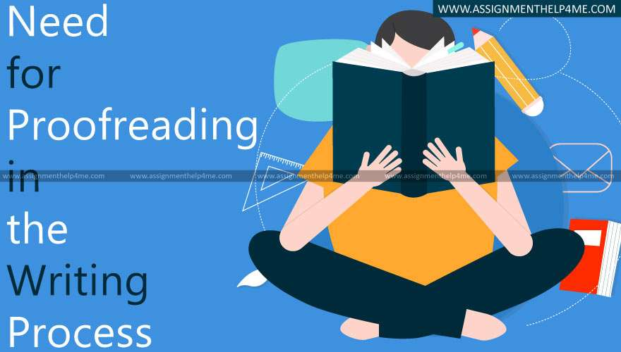 Need for Proofreading in the Writing Process