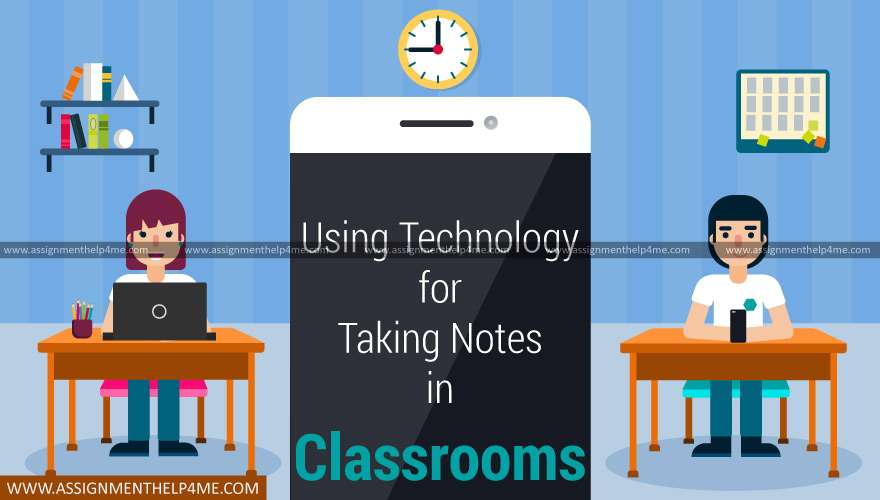 Using Technology for Taking Notes in Classrooms