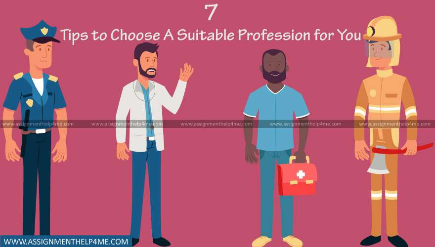 7 Tips to Choose A Suitable Profession for You