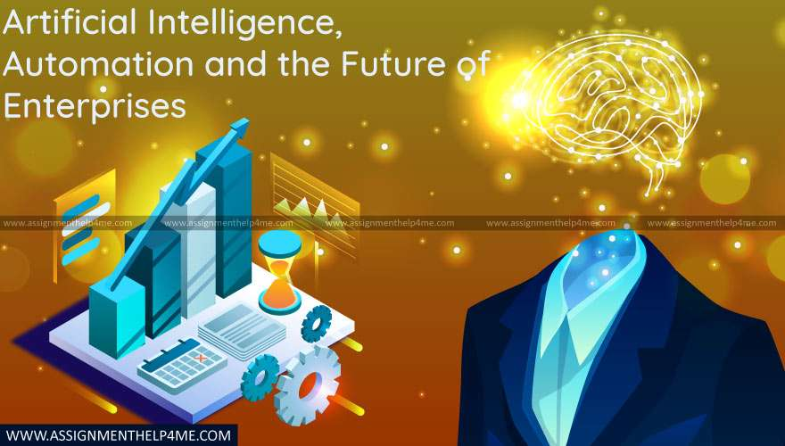 Artificial Intelligence, Automation and the Future of Enterprises