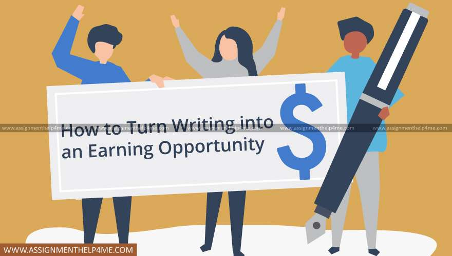 How to Turn Writing into an Earning Opportunity