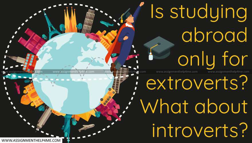 Is studying abroad only for extroverts? What about introverts?