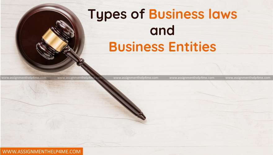 Types of Business laws and Business Entities