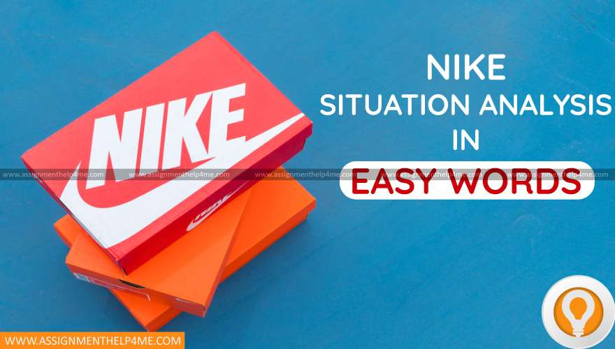 Nike Situation Analysis in Easy Words