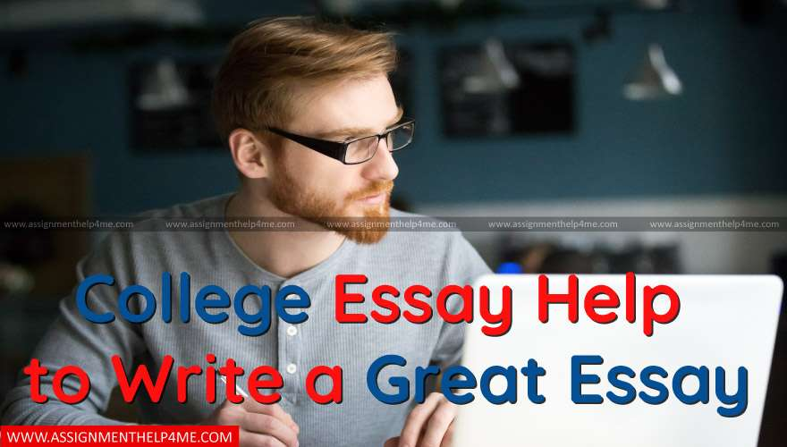 College Essay Help to Write a Great Essay