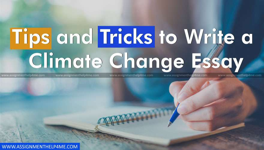 Tips and Tricks to Write a Climate Change Essay