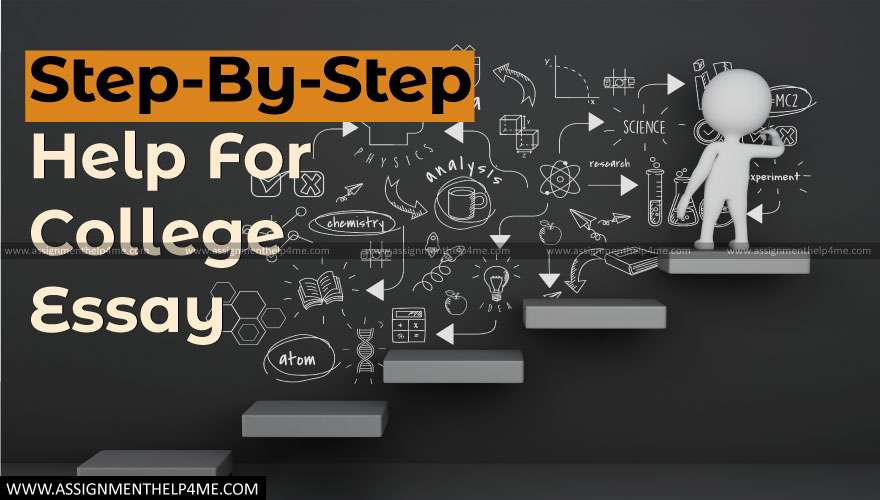 Step-by-Step Help for College Essay