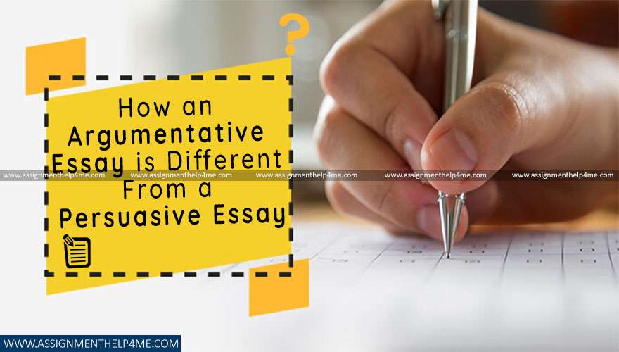 How an Argumentative Essay is Different From a Persuasive Essay