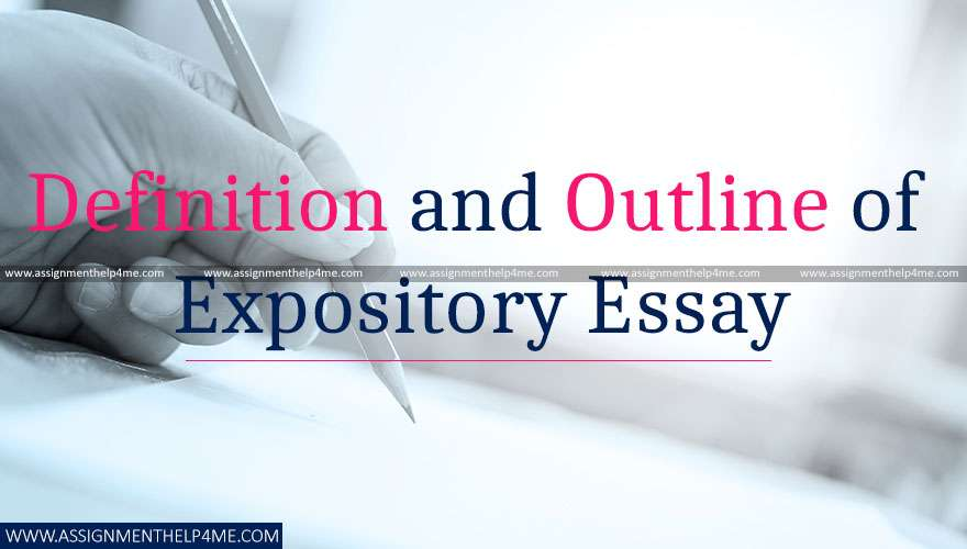 Definition and Outline of Expository Essay