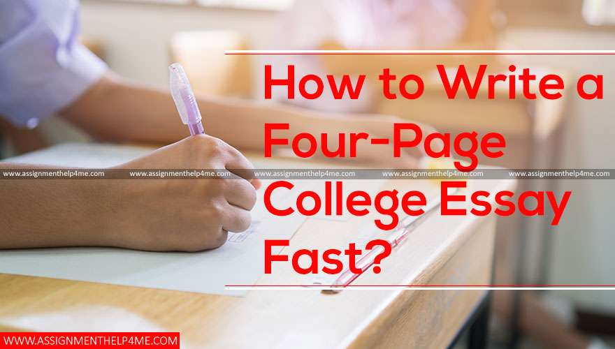How to Write a Four-Page College Essay Fast?