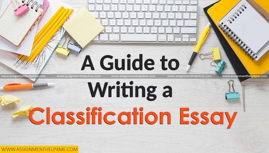 A Guide to Writing a Classification Essay