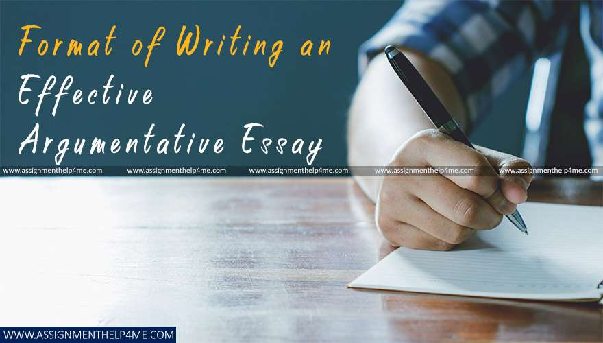 Format of Writing an Effective Argumentative Essay