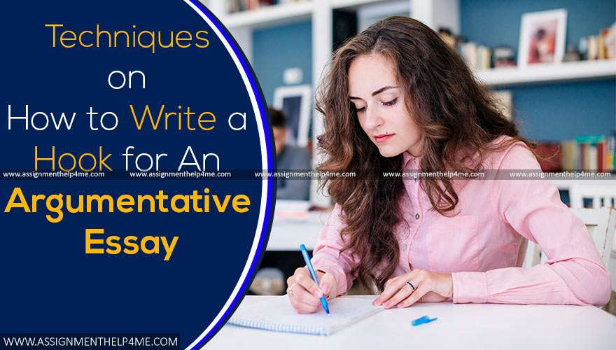 How to Write A Hook for An Argumentative Essay