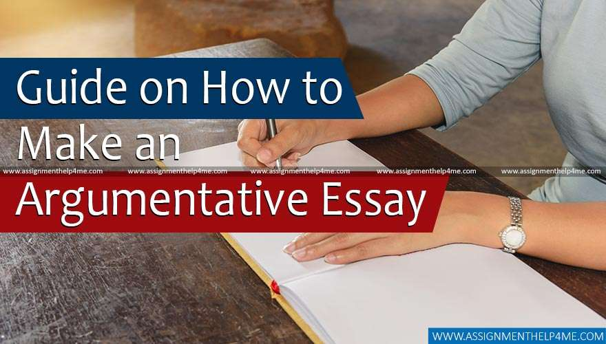 Guide on How to Make an Argumentative Essay