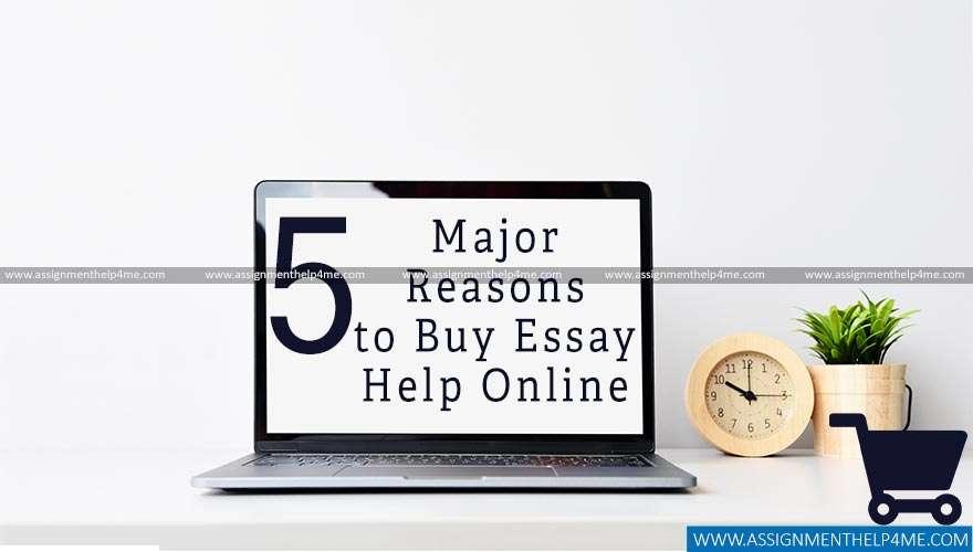 5 Major Reasons to Buy Essay Help Online