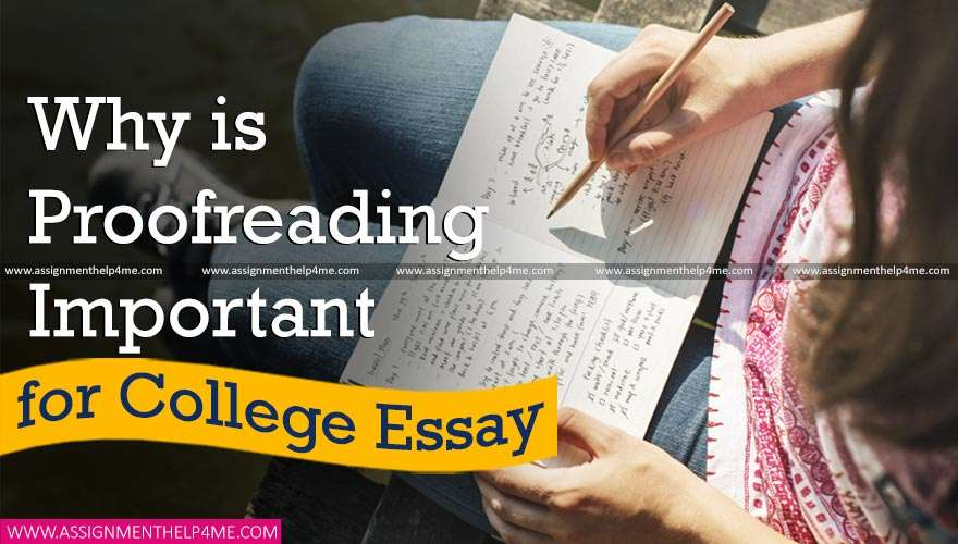 Why is Proofreading Important for College Essay