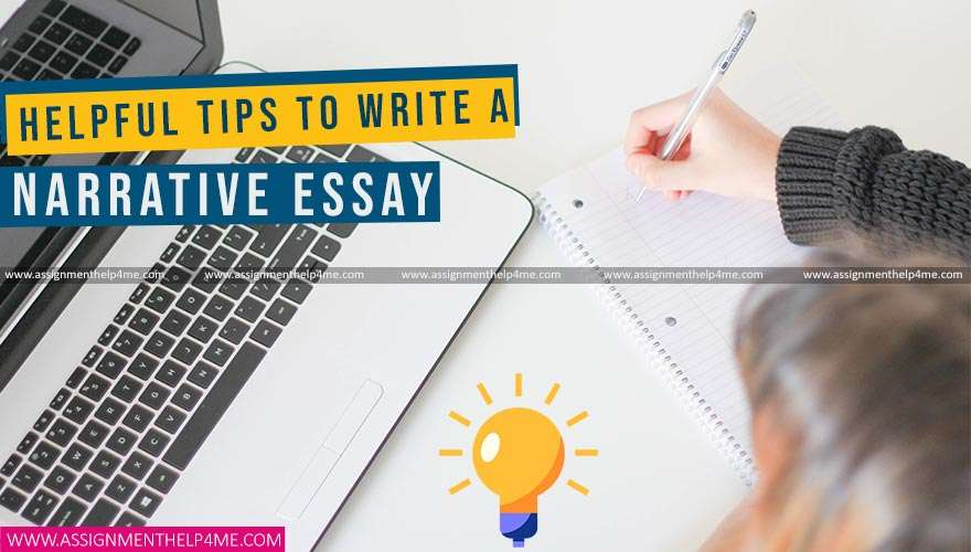 Helpful Tips to Write a Narrative Essay