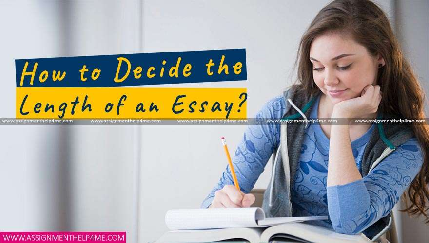 How to Decide the Length of an Essay?