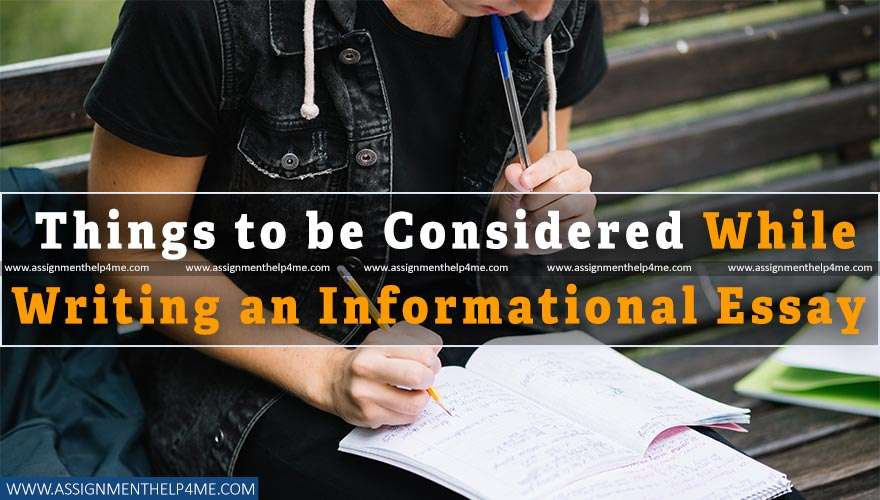 Things to be Considered While Writing an Informational Essay