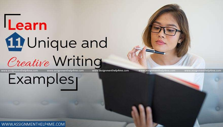 Learn 11 Unique and Creative Writing Examples