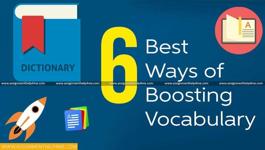 6 Best Ways of Boosting Vocabulary
