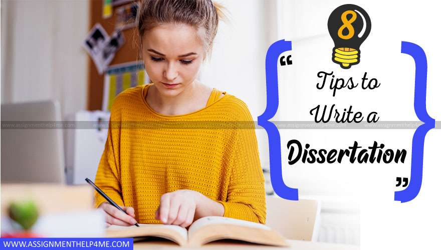 8 Tips to Write a Dissertation