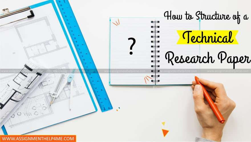 How to Structure of a Technical Research Paper