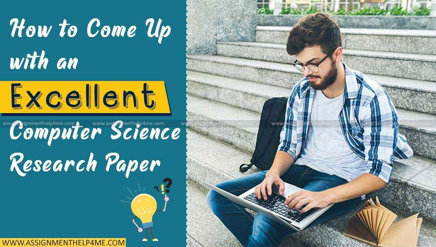 Excellent Computer Science Research Paper with These Tips