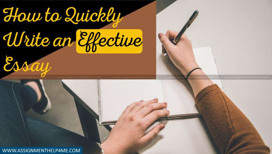 How to Quickly Write an Effective Essay