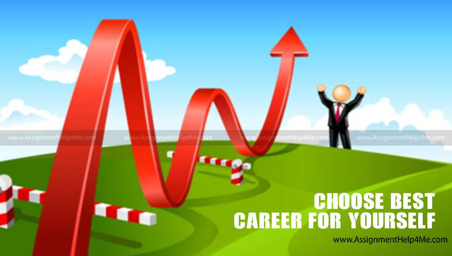 How to Choose the Best Career for Yourself?