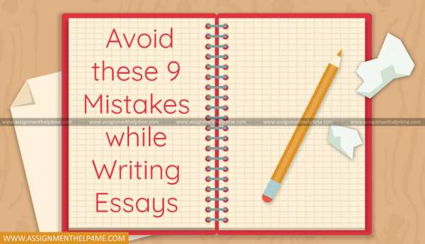 Avoid these 9 Mistakes while Essay Writing