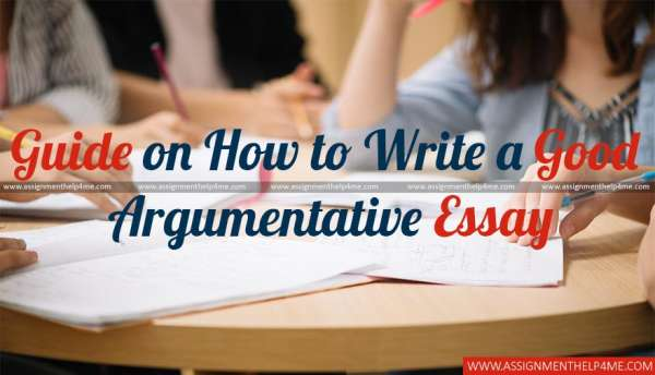 Guide on How to Write a Good Argumentative Essay