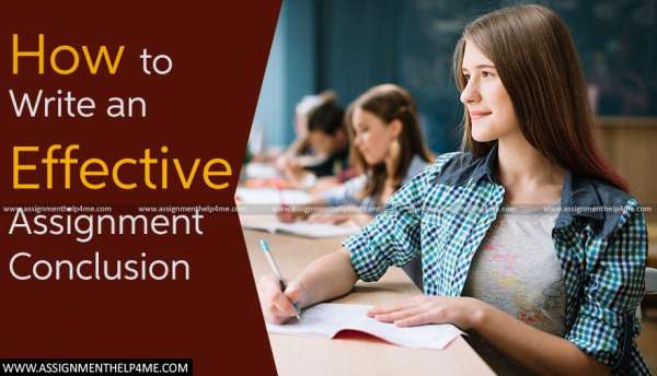 How to Write an Effective Assignment Conclusion