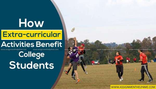 How Extra Curricular Activities Benefit College Students?
