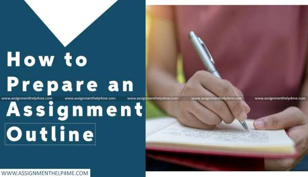 How to Prepare an Assignment Outline